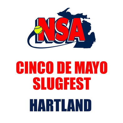 Cinco de Mayo Slugfest - Hartland (May 2nd ONLY)