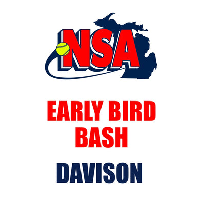 Early Bird Bash - Davison (April 25th - 26th)