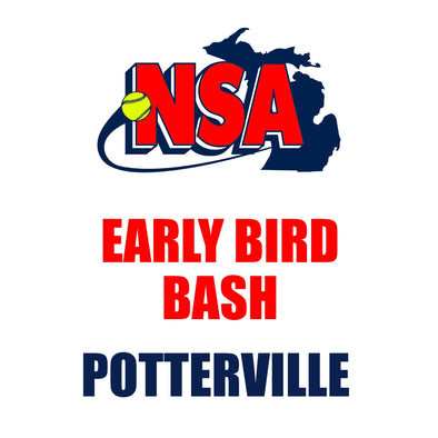 Early Bird Bash - Potterville (April 24th - 25th)