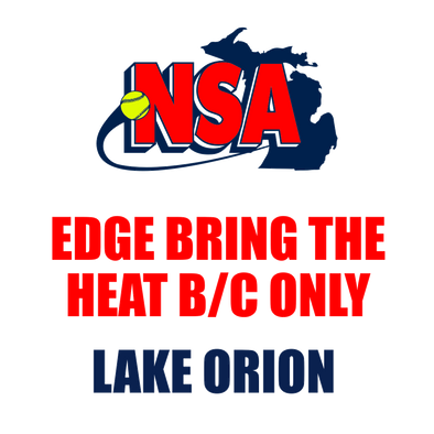 Edge Bring the Heat B/C Only - Lake Orion (June 13th - 14th)