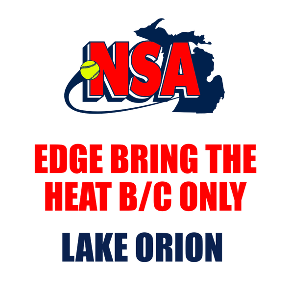 Edge Bring the Heat B/C Only - Lake Orion (June 7th - 9th)