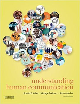 Understanding Human Communication 13th Edition - PDF Version