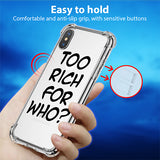 Too Rich For Who? iPhone Case