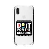Do It For The Culture iPhone Case