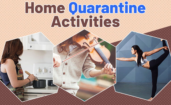 5 THINGS TO DO WITH YOUR FAMILY DURING QUARANTINE