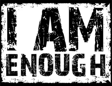 I AM ENOUGH Self Reflection Tees