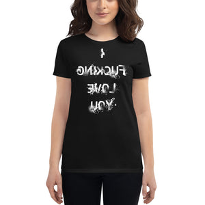 I Fucking Love You Self Reflection Tees Premium Womens T-Shirt