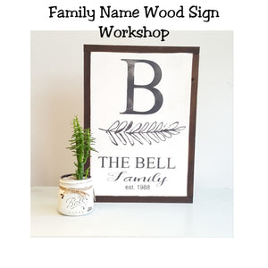 Family Name Sign Workshop
