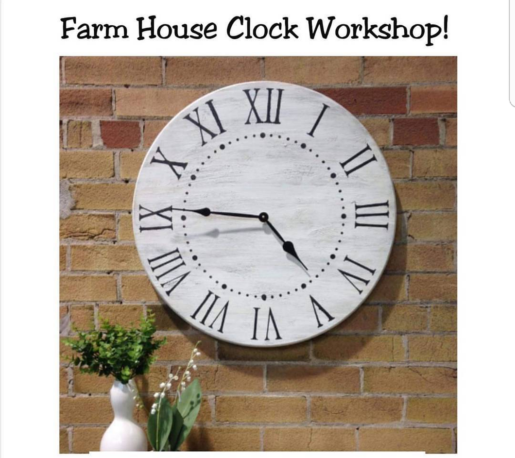 Farm House Clock Workshop