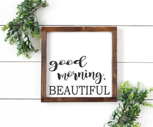 Good Morning Beautiful - Perfect as a Wedding or Home Warming Gift