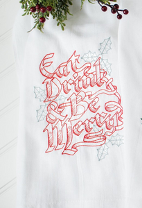 Eat Drink and Be Merry Tea Towel NUF54
