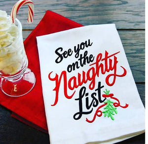 See you on the Naughty List It Tea Towel NUF32