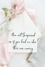 Now Act Surprised - Maid of Honour / Bridesmaid Proposal Card - Customize!