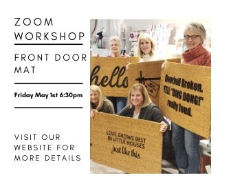 Zoom Virtual Workshop - Decorate Your Own Front Door Mat May 1st 6:30