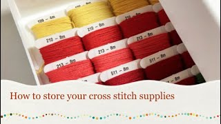 How to store your cross stitch