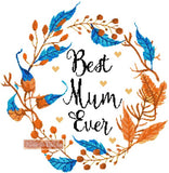 Best mum ever, a great design for mothers day in counted cross stitch kit