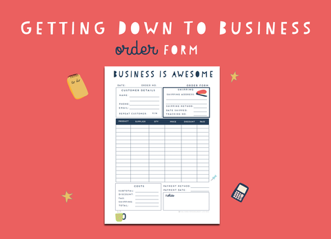 Getting Down To Business Order Form