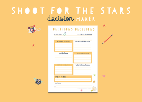 Shoot For The Stars Decision Maker