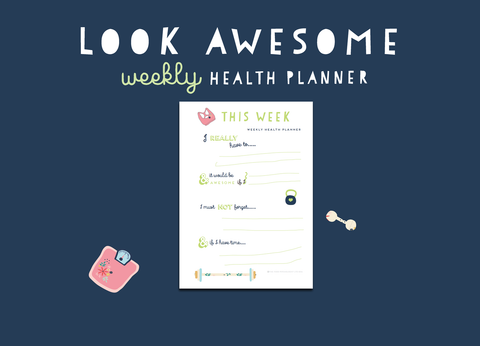 Look Awesome Weekly Health Planner