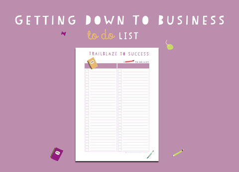 Getting Down To Business To Do List