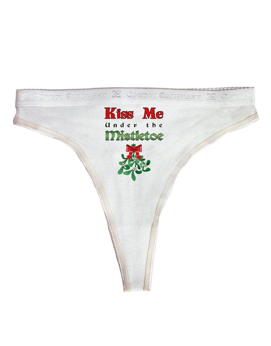 Kiss Me Under the Mistletoe Christmas Womens Thong Underwear