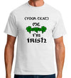 ____ Me, I'm Irish - Customizeable Tshirt