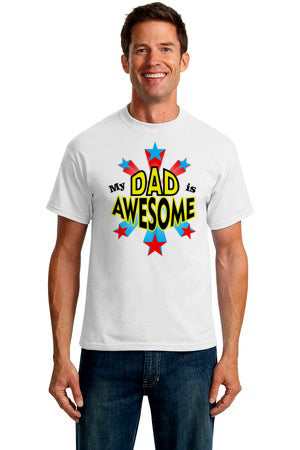 My Dad Is AwesomeT-Shirt