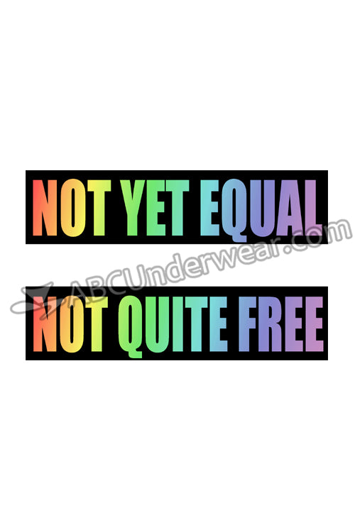 Not Yet Equal T-Shirt