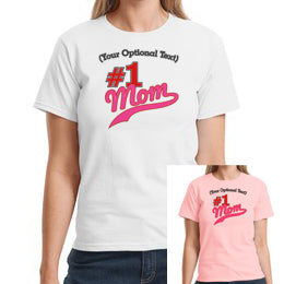 #1 Mom - Personalized T-Shirt