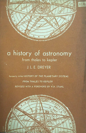 A History of Astronomy: From Thales to Kepler