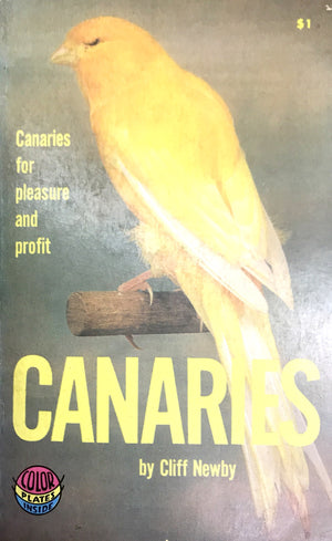 canaries for pleasure and profit