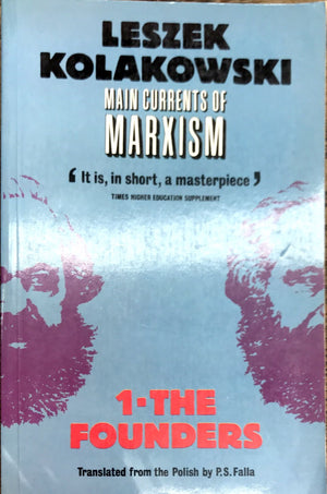 Main currents of Marxism 3 tomes