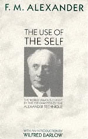 The use of the self | F. M. alexander, חדר קריאה, יד שנייה