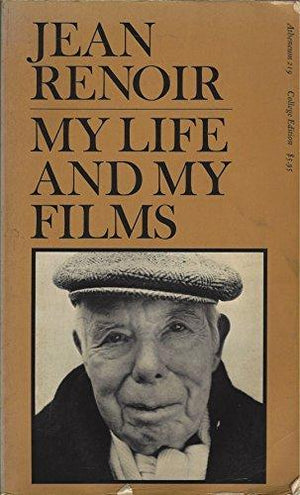 Jean Renoir: My life and my films