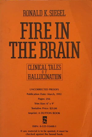 Fire in the Brain - Clinical Tales of Hallucination, Ronald K. Siegel, חדר קריאה חנות לספרים ישנים וחדשים