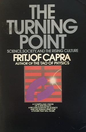 The Turning Point - Science, Society, and The Rising Culture, Fritjof Capra, חדר קריאה חנות לספרים ישנים וחדשים
