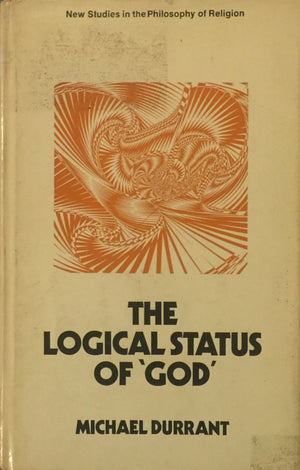 The Logical Status of 'God' and Function of Technological Sentences, Michael Durrant, חדר קריאה חנות לספרים ישנים וחדשים