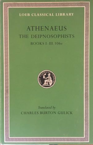 ATHENAEUS - The Deipnosophists VII  Translated by Charles Burton Gulick  Harvard University Press  Great Britain, 1999 יד שניה, במצב מצוין, חדר קריאה חנות לספרים ישנים וחדשים