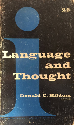 Language and Thought, Donald C. Hildum An Enduring Problem in Psychology  D. Van Nostrand Company  The United States of America, 1967  יד שניה, במצב עדין  (כריכה רכה), חדר קריאה חנות לספרים ישנים וחדשים