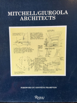Mitchell/Giurgola Architects - Kenneth Frampton