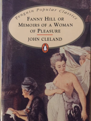 Fanny Hill or Memories of a Women of Pleasure, John Cleland Penguin Popular Classics  Great Britain, 1994  יד שניה, במצב טוב, חדר קריאה חנות לספרים ישנים וחדשים