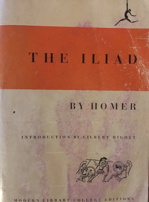 The Iliad, Homer  Modern Library College Editions  Illustrations by Phiz  The United States of America, 1950  יד שניה חדר קריאה חנות לספרים ישנים וחדשים