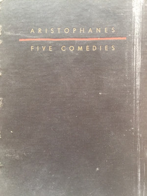 Five Comedies, ARISTOPHANES Illustrated and translated from Greek by Laszlo Matulay  The World Publishing Company  The United States of America, 1948  נדיר!  יד שניה, במצב מצוין  (ללא ז׳קט עטיפה), חדר קריאה חנות לספרים ישנים וחדשים