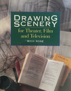 Drawing Scenery for Theater, Film, and Television, Rich Rose Betterway Books  The United States of America, 1994  יד שניה, במצב שמור, חדר קריאה חנות לספרים ישנים ודחשים
