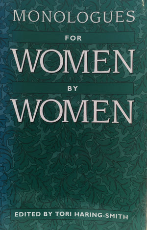 Monologues for Woman by Woman, Tori Haring-Smith Heinemann Portsmouth NH  The United States of America, 1994  יד שניה, במצב שמור, חדר קריאה חנות לספרים ישנים וחדשים