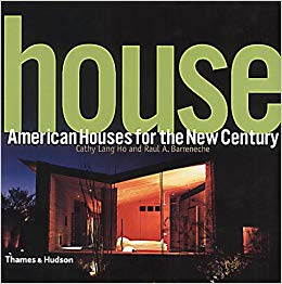 House: American Houses for the New Century