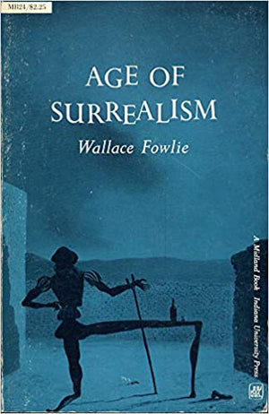Age of Surrealism- A Midland Book- by Wallace Fowlie, יד שנייה, חדר קריאה