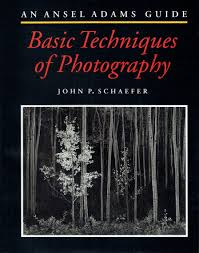 Basic Techniques of Photography: An Ansel Adams Guide by John P. Schaefer חדר קריאה חנות לספרים ישנים וחדשים