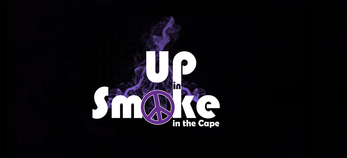 Up In Smoke in the Cape