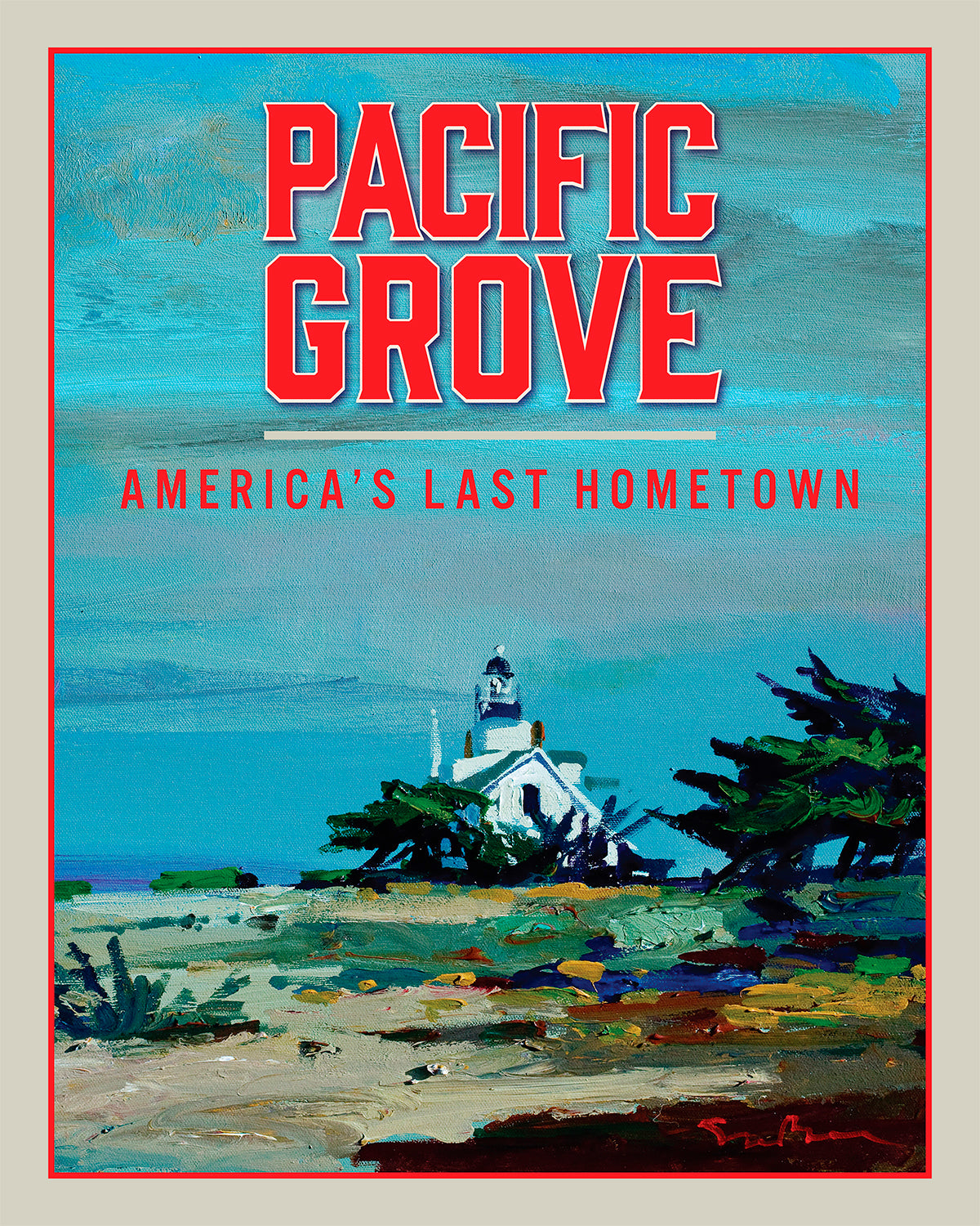 Pacific Grove - Travel Poster